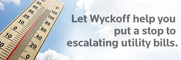 Let Wyckoff Help You Put a Stop to Escalating Utility Bills