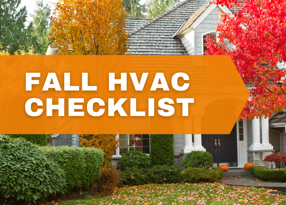 Photo of Fall weather with words, 'FALL HVAC CHECKLIST'